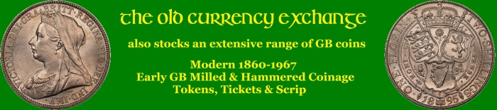 o you collect British coins? The Old Currency Exchange holds an extensive inventory of British coins and tokens, including hammered, milled, pre-decimal, rare, investment and collectible