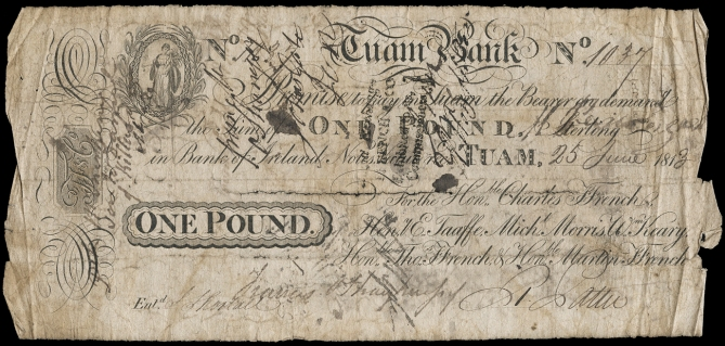 Tuam Bank, One Pound, 25 June 1813, no. 1037, for Hon Charles Ffrench, Henry Taaffe, Michael Morris, William Keary, Hon Thomas Ffrench & Hon Martin Ffrench (PB 332c). Bankruptcy stamp on front
