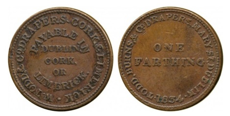 1834 Dublin, Todd Burns & Co (drapers), Brass Farthing Trade Token, dated 1834