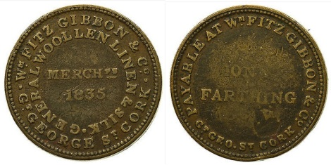1835 Cork Farthing, Fitz Gibbon & Co, General Woollen, Linen & Silk Merchant, George's Street, Cork
