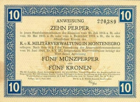 1917 Austrian occupation of Montenegro - the Austrian Army issued vouchers which temporarily replaced the local currency.