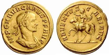 Carus, AV aureus, Ticinum, 282-283 AD. 4.21 gr. IMP C M AVR CARVS P F AVG, laureate, cuirassed bust right / ADVENTVS CARI AVG, Carus on horseback packing left, holding sceptre and raising right hand. Cohen 6 var (spear); RIC -; Calicó 4260 and Biaggi 1642