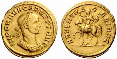 Carus, AV aureus, Ticinum, 282-283 AD. 4.21 gr. IMP C M AVR CARVS P F AVG, laureate, cuirassed bust right / ADVENTVS CARI AVG, Carus on horseback packing left, holding sceptre and raising right hand. Cohen 6 var (spear); RIC -; Calicó 4260 and Biaggi 1642