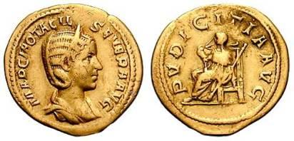 Otacilia Severa AV Aureus. MARCIA OTACIL SEVERA AVG, diademed, draped bust right / PVDICITIA AVG, Pudicitia seated left, pulling veil from face & holding scepter. Cohen 51