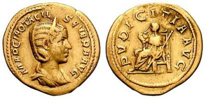 Otacilia Severa AV Aureus. MARCIA OTACIL SEVERA AVG, diademed, draped bust right / PVDICITIA AVG, Pudicitia seated left, pulling veil from face & holding scepter. Cohen 51