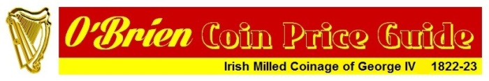 O'Brien Irish Coin Price Guide 2016 - George IV