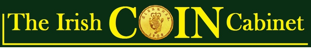 The Irish Coin Cabinet - a daily magazine featuring just 'best of breed' example of Irish numismatics per day. It will eventually accumulate into one of the finest archives of Irish coins in the world