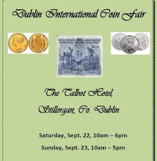 Dublin International Coin Fair 2018, Talbot Hotel, Stillorgan, Co Dublin, October 22 & 23