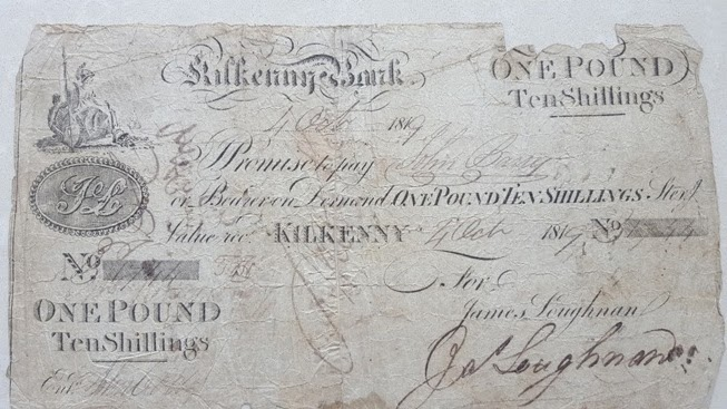 One Pound & Ten Shillings, Kilkenny Bank (Loughnan's Bank) 1819, signed by James Loughnan. The Old Currency Exchange, Dublin, Ireland.