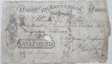 One Pound Sterling, The Kilkenny Bank (Loughnan's Bank), signed by James Loughnan. The Old Currency Exchange, Dublin, Ireland