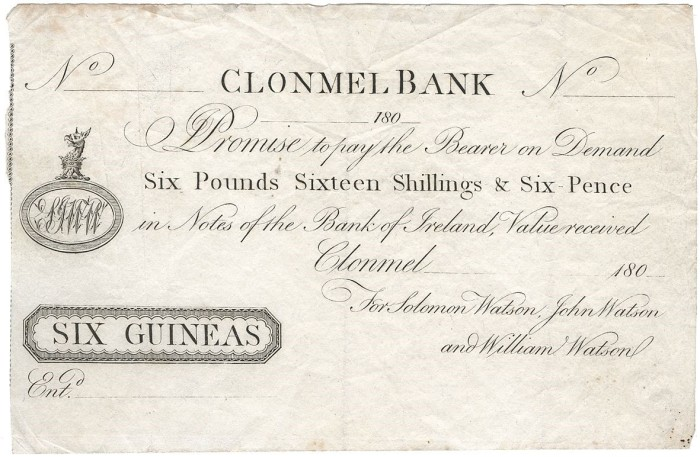 180- Clonmell Bank, Six Guineas (Six Pounds, Sixteen Shillings and Sixpence) for Solomon Watson, John Watson and William Watson, unissued. The Old Currency Exchange, Dublin, Ireland.