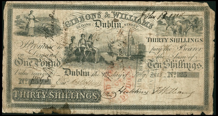 1833 30 shillings, Gibbons & Williams, Dublin S/N 25, dated 1st July 1833, signed by Hutchins Thomas Williams. The Old Currency Exchange, Dublin, Ireland.