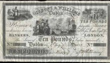 1833 £10 Gibbons & Williams, Dublin, S/N 99, dated 1st July 1833 and signed by Hutchins Thomas Williams. The Old Currency Exchange, Dublin, Ireland.
