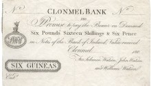 Promissory Note: Six Guineas (or, Six Pounds, Sixteen Shillings & Sixpence) - Watson's Bank, Clonmel, Co Tipperary. The Old Currency Exchange, Dublin, Ireland.