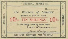 Extremely rare Limerick Soviet Ten Shillings Note. Printed in Black & Red inks, on Cream paper. Signed by John Cronin (Chairman) and James Casey (Treasurer). Not numbered / likely not issued. The Old Currency Exchange, Dublin, Ireland.