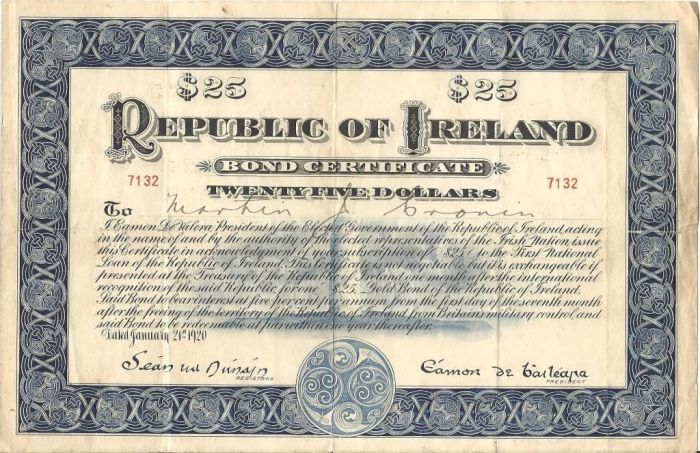 1920 (21 January) $25 Republic of Ireland Bond No. 7132 Signed De Valera. The Old Currency Exchange, Dublin, Ireland.
