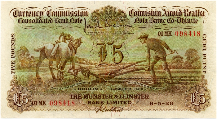 A Munster & Leinster Bank, Five Pounds (ploughman) note, dated 6th May 1929, signed by J. Brennan & J.L. Gubbins. The Old Currency Exchange, Dublin, Ireland.