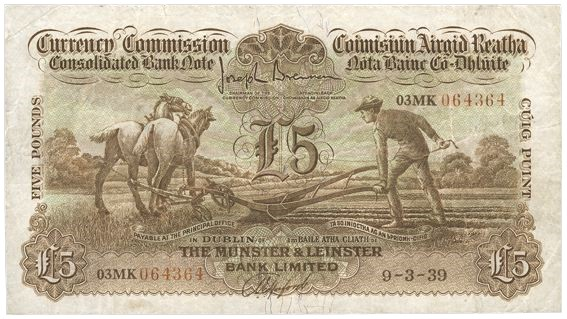 A Munster & Leinster Bank, Five Pounds (ploughman) note, dated 9th March 1939, signed by J. Brennan & A.E. Hosford. The Old Currency Exchange, Dublin, Ireland.