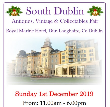 2019 South Dublin Antiques, Vintage & Collectibles Fair Coin Fair Diary Date Royal Marine Hotel, Dun Laoghaire The Old Currency Exchange, Dublin, Ireland
