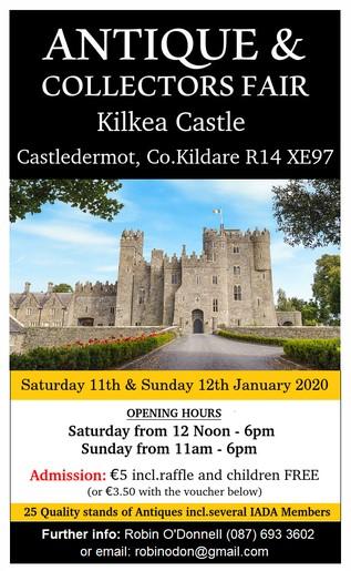 2020 Antiques & Collectibles Fair, Kilkea Castle, Castledermot, Co Kildare Coin Fair Diary Date The Old Currency Exchange, Dublin, Ireland