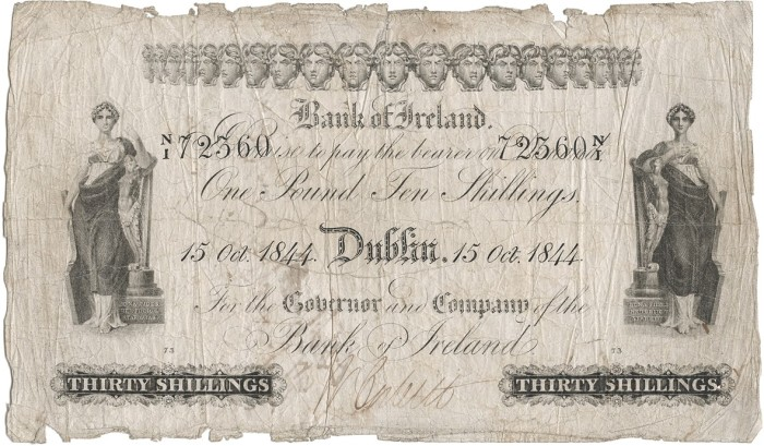 1844 Bank of Ireland Thirty Shillings similar to the ones Thomas Atkins was convicted of counterfeiting. This is the ninth issue of Bank of Ireland notes and the highly ornate Hibernia & Medusa Heads made them more difficult to forge.