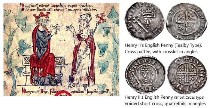 Henry II and Thomas Becket (from an illustrated medieval manuscript). Henry II issued coins in his own name in England and in France, but not Ireland.